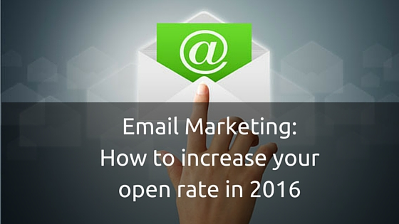 Email marketing_ How to increase your open rate in 2016