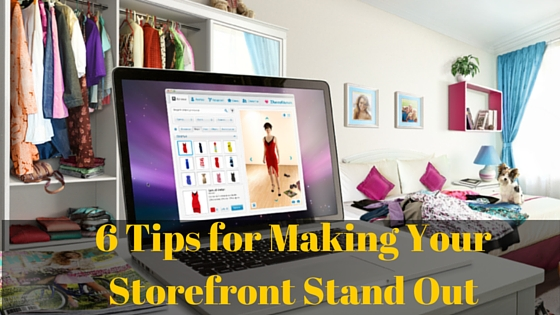 6 Tips for Making Your Storefront Stand Out
